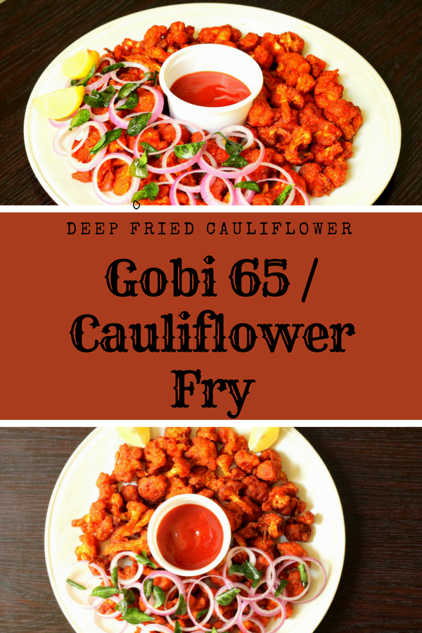 Gobi 65 - Cauliflower Fry