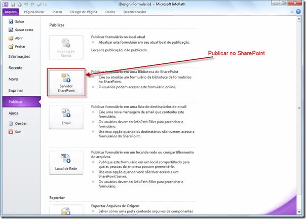 Publicando Formulário InfoPath no SharePoint 2010 (5/6)