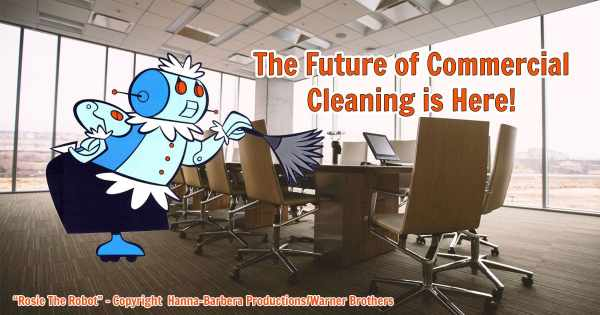 Rosie The Robot - Innovative Technology Takes on Commercial Cleaning