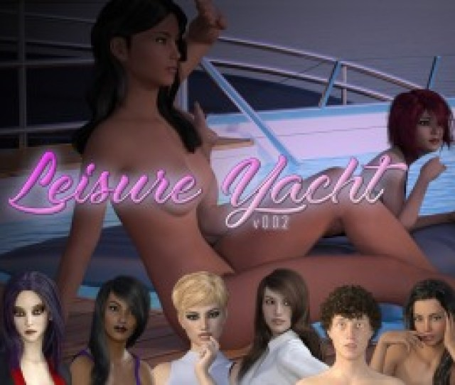 Leisure Yacht V  The Main Hero Of This Game Is