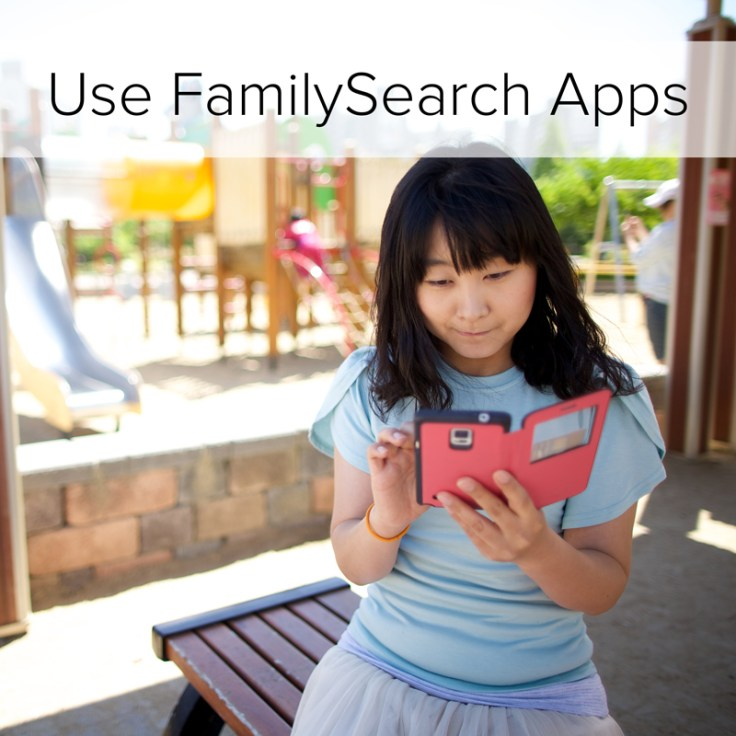 Family History Simple Start: Use FamilySearch Apps