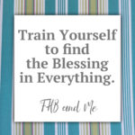 train yourself to find the goodness (1)
