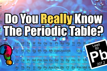 Do You Really Know The Periodic Table?