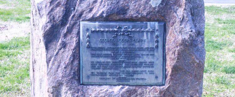 Pictured here is George Rogers Clark memorial plaque upon a rock near the Kenmore