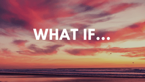 Video: What If…