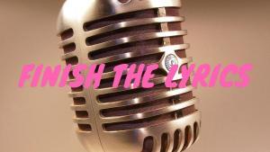 Video: Finish the Lyrics