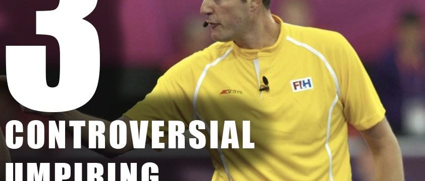 3 Controversial Hockey Umpiring Situations – #1 | A Hockey World