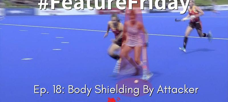 Body Shielding By Attacker | Hockey Rules and Interpretations | #FeatureFriday Ep. 18