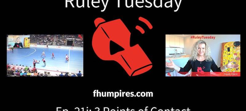 3 Points of Contact | How to Apply the Rules of Hockey | #RuleyTuesday Ep. 21i