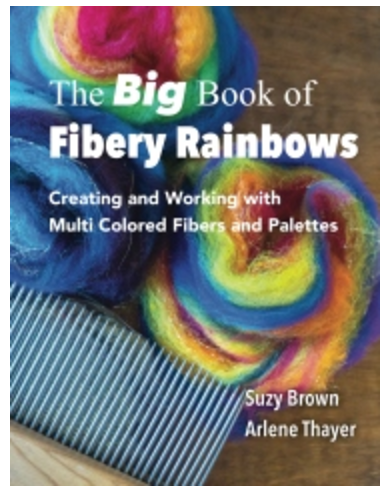 The Big Book of Fibery Rainbows Collector Edition
