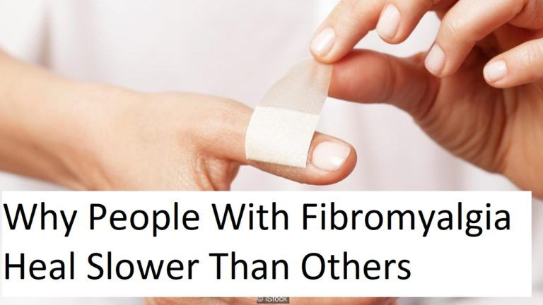Why Do People With Fibro Heal Slower Than Others?