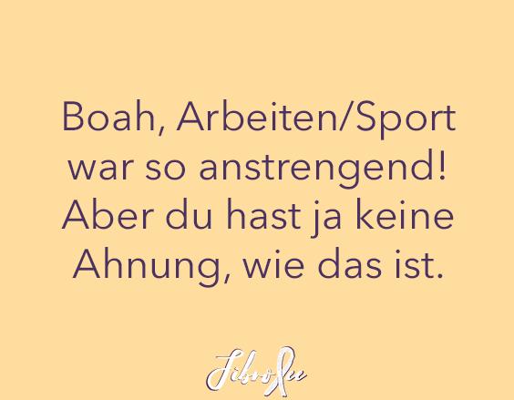 """BSB Vol. 13: """"Boah Arbeiten/Sport war so anstrengend! Aber du hast ja keine Ahnung wie das ist."""""""