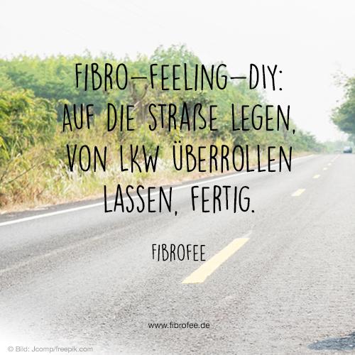 Fibro-Feeling-DIY: Auf die Straße legen, von LKW überrollen lassen, Fertig.