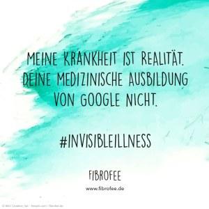 """Zitat vor blauem Wasserfarben-Hintergrund: """"Meine Krankheit ist Realität. Deine medizinische Ausbildung von Google nicht. #invisibleillness"""