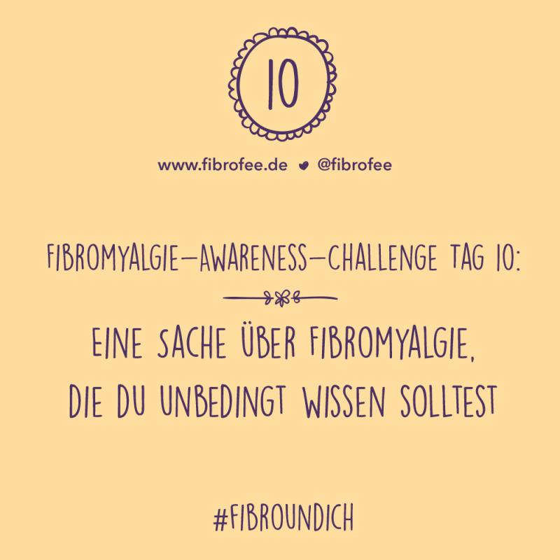 Fibromyalgie Challenge Tag 10