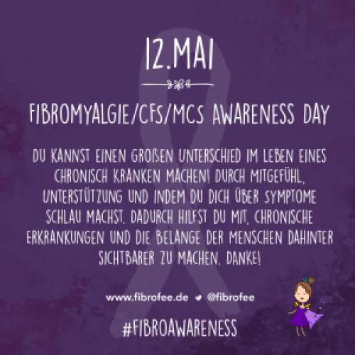 """Text vor lila Hintergrund mit dem kleinen Bild einer Fee: """"12. Mai Fibromyalgie/CFS/MCS Awareness Day - Du kannst einen großen Unterschied im Leben eines chronisch Kranken machen! Durch Mitgefühl, Unterstützung und indem du dich über Symptome schlau machst. Dadurch hilfst du mit, chronische Erkrankungen und die Belange der Menschen dahinter sichtbarer zu machen. Danke! #Fibroawareness"""""""