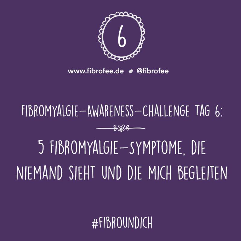 Fibromyalgie Challenge Tag 6