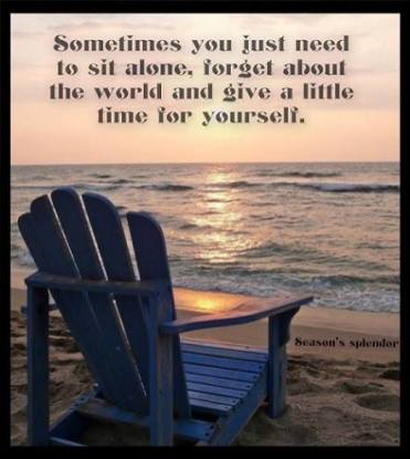 ... forget about the world and spend some time on yourself