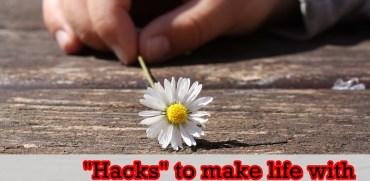 """Hacks"" to make life with fibromyalgia easier"