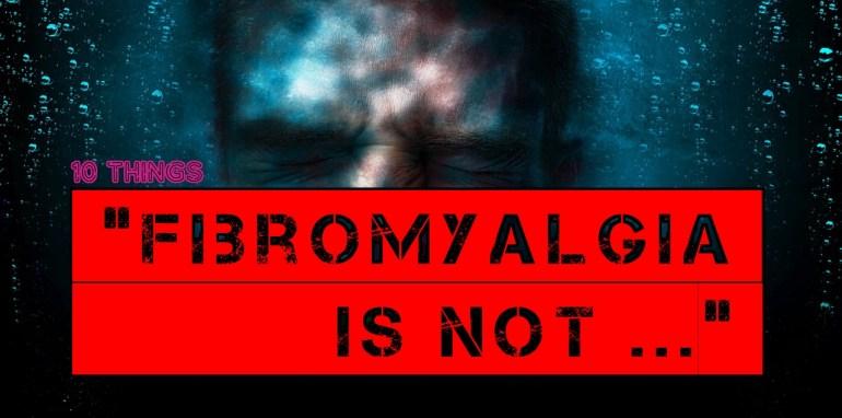 fibromyalgia misconception
