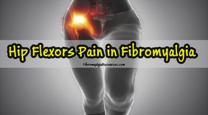 Hip Flexors Pain in Fibromyalgia and its management