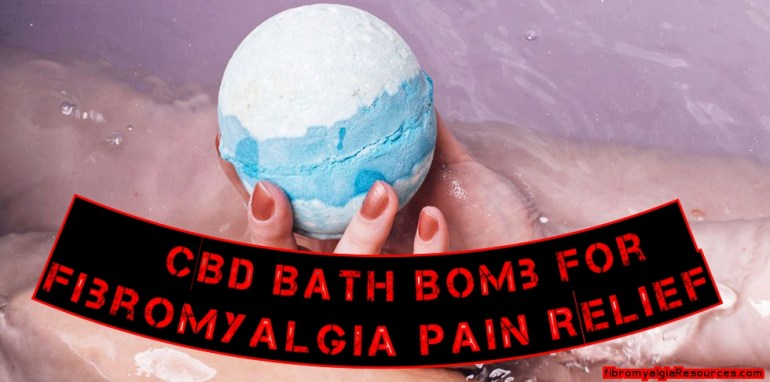 CBD Bath Bomb for Fibromyalgia Pain and Muscle Aches