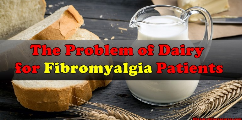 The Problem of dairy for Fibromyalgia sufferers