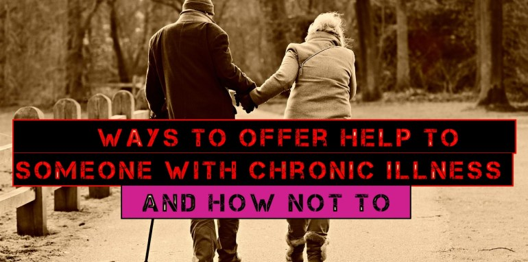 how to help someone with chronic illness
