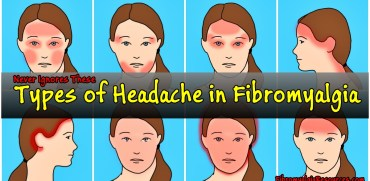Types of Headache in Fibromyalgia You Should Never Ignore