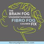 Brain Fog in Fibromyalgia