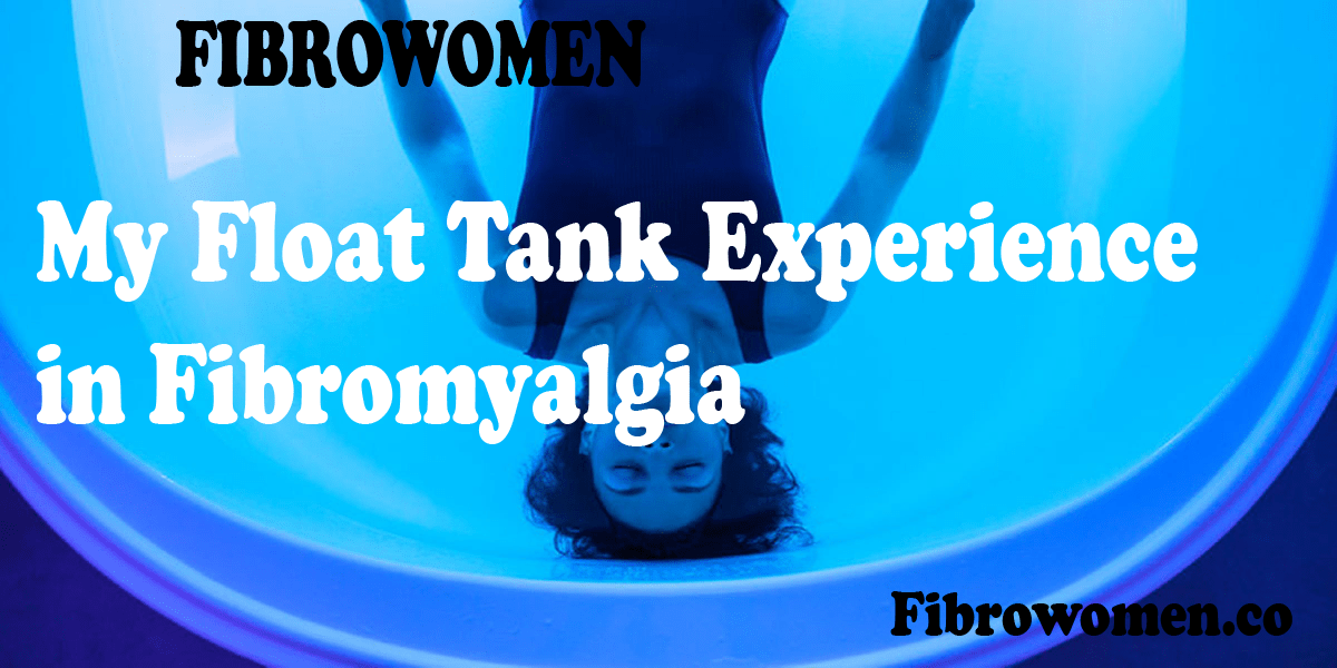 Read more about the article My Float Tank Experience in Fibromyalgia