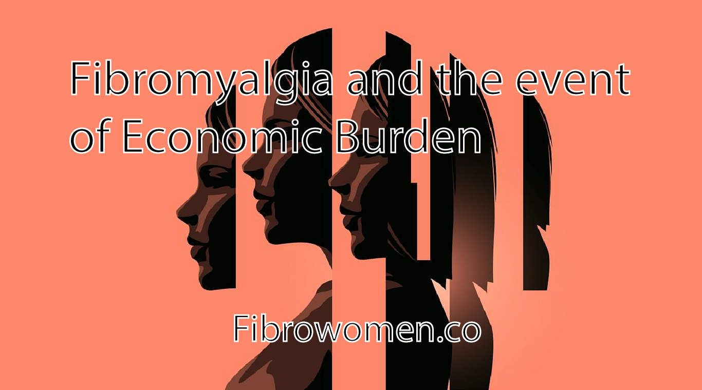 Read more about the article Fibromyalgia and the event of Economic Burden