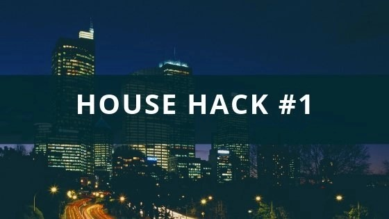 My First House Hack at 20 Years Old