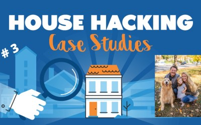 House Hacking Case Study 3