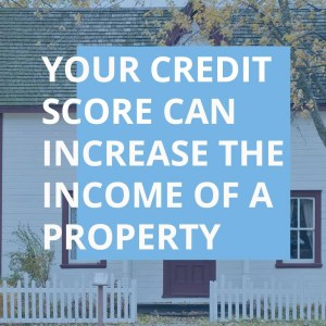 How Your Credit Affects Real Estate Investing