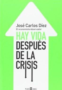 hay vida despues de la crisis