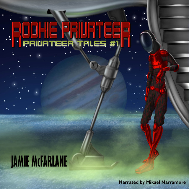 Rookie Privateer Audio Book Available