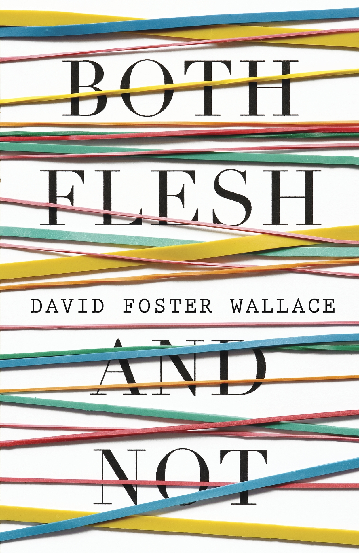 Against The Release Of Any Wallace Material, But It's Also Hard To Feel  Any Overwhelming Need For The Pieces In Both Flesh And Not The Book  Follows In
