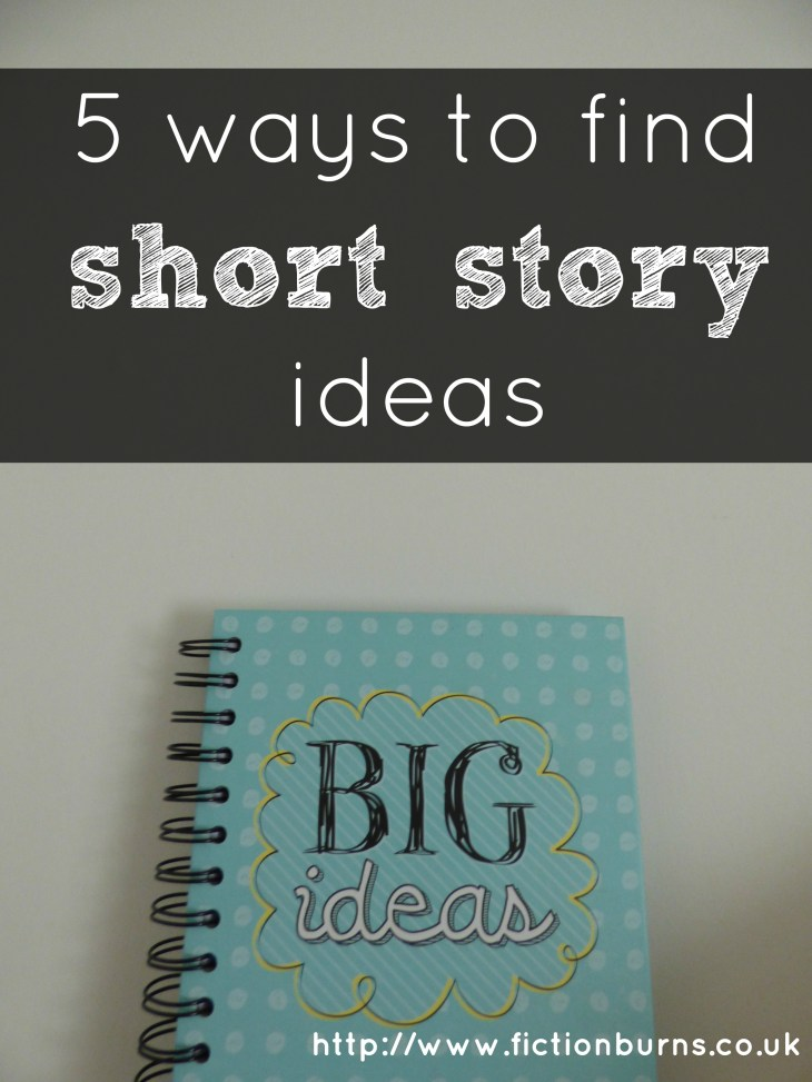 5 ways to find short story ideas