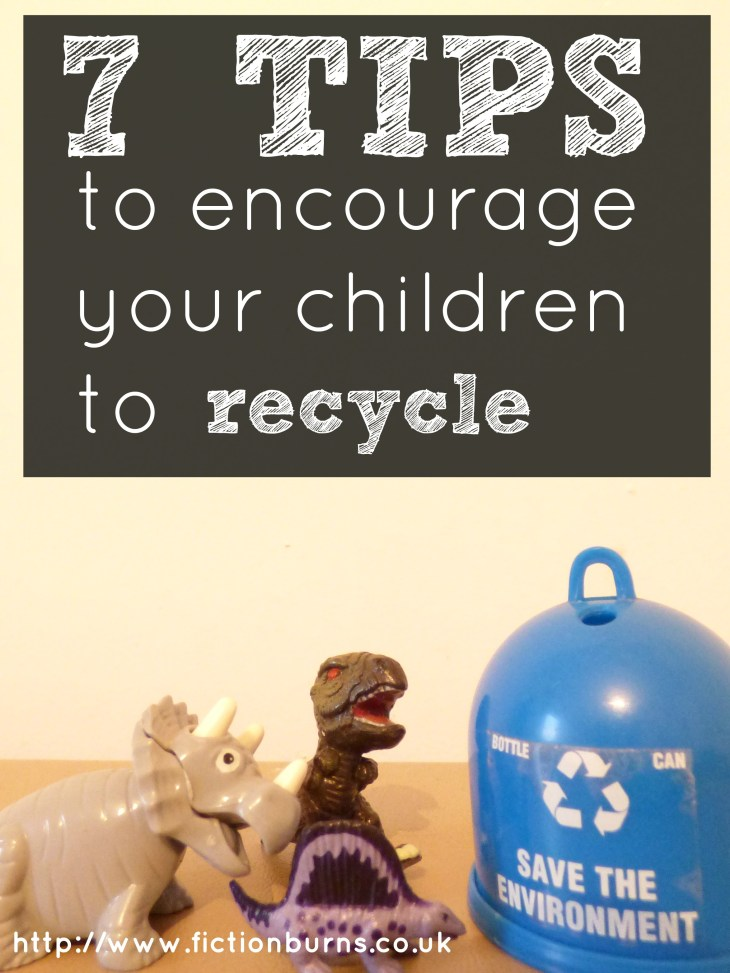 7 tips to encourage your children to recycle