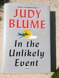 In The Unlikely Event by Judy Bloom