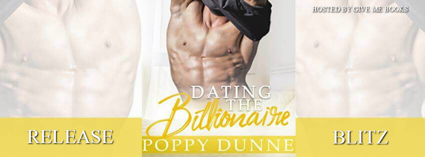 Release Day Blitz & Review: Dating the Billionaire by Poppy Dunne