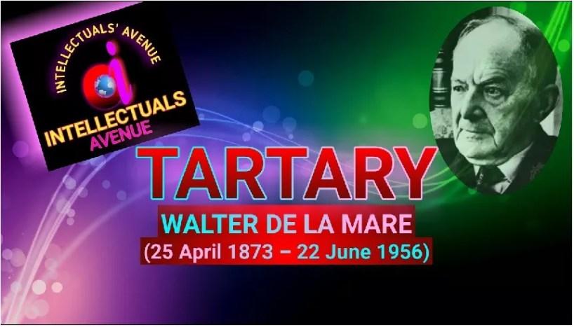 Tartary poem translation explanation by Walter De La Mare