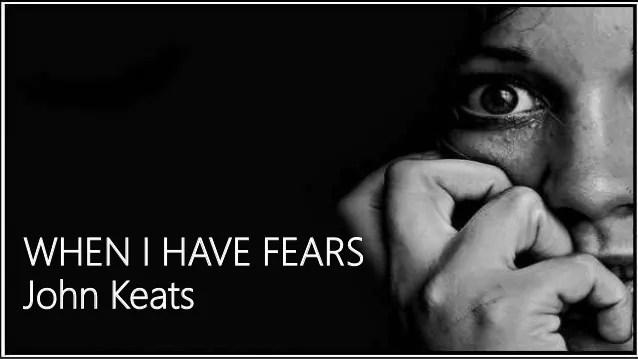 when i have fears john keats summary explanation analysis