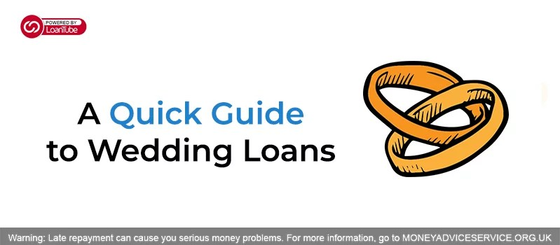 , Things you should know about Wedding Loans