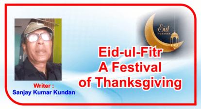 Eid-ul-Fitr:a festival of Thanksgiving