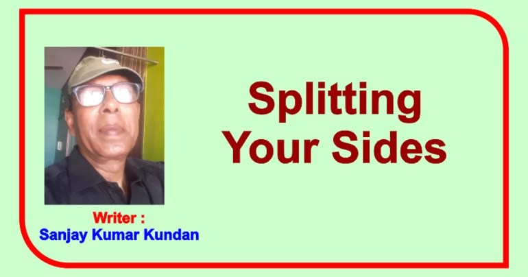 Splitting Your Sides