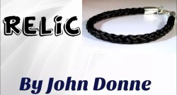 The Relique Poem by John Donne Critical Analysis Summary