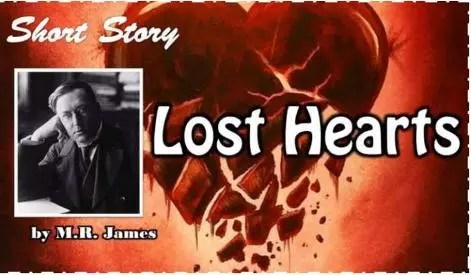 Lost Hearts by M.R James