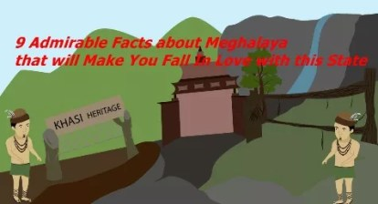 Admirable Facts about Meghalaya